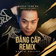 Tải nhạc Đẳng Cấp Remix Mp3 online