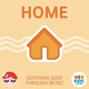 Nghe nhạc Home - Soothing Sleep Through Music hot