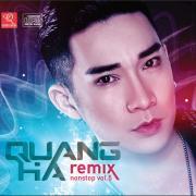 Tải bài hát Quang Hà Nonstop Remix (Vol. 5) Mp3 online