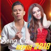 Nghe nhạc hay LK Nhạc Trẻ Song Ca Remix Hay Nhất 2018 nhanh nhất