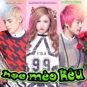 Nghe nhạc hot Học Mèo Kêu (Single) miễn phí
