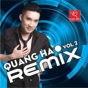 Nghe nhạc Mp3 Quang Hà Remix Vol. 2 miễn phí