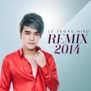 Tải nhạc hay Remix 2014 mới