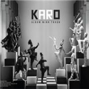Tải nhạc mới Karo (Ca Rô) nhanh nhất