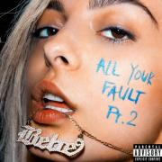 Tải nhạc online All Your Fault: Pt. 2 (EP) hay nhất