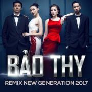 Tải bài hát hot The Remix 2017 - Team Bảo Thy chất lượng cao
