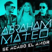 Nghe nhạc online Se Acabo El Amor (Urban Version) (Single) Mp3 hot