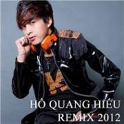 Nghe nhạc Hồ Quang Hiếu (Remix) mới online