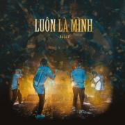Tải nhạc online Luôn Là Mình (Single) Mp3 hot
