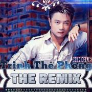 Tải nhạc Mp3 Trịnh Thế Phong The Remix