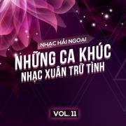 Download nhạc online Nhạc Hải Ngoại (Vol. 11 - Những Ca khúc Nhạc Xuân Trữ Tình) hot