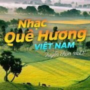 Download nhạc Nhạc Quê Hương Việt Nam Tuyển Chọn (Vol. 1) Mp3 online