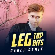 Download nhạc hay LEG Top Hits Dance Remix về điện thoại