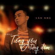 Tải bài hát hot Tiếng Yêu Từng Đêm (Single) Mp3 trực tuyến
