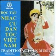 Tải nhạc hot Nhạc Cụ Dân Tộc Việt Nam (Traditional Folk Music) Mp3