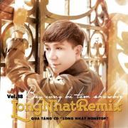 Tải nhạc mới Long Nhật Remix Mp3