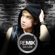 Nghe nhạc hot Sai Lầm - Remix nhanh nhất