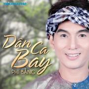 Tải nhạc Mp3 Dân Ca Bay (Live Show) nhanh nhất