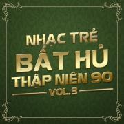 Tải nhạc hay Nhạc Trẻ Bất Hủ Thập Niên 90 (Vol.3) Mp3 mới