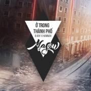 Nghe nhạc Ở Trong Thành Phố (Single) Mp3 hot