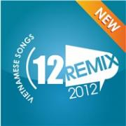 Nghe nhạc online Nhạc Trẻ (Remix 2012) mới nhất