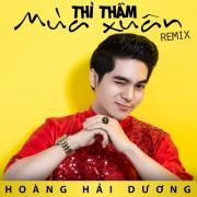Download nhạc hot Thì Thầm Mùa Xuân Remix (Single) hay online