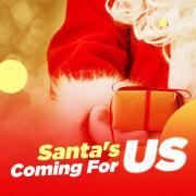 """Tải bài hát hay Santa""""s Coming For Us Mp3 mới"""