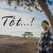 Tải bài hát mới Tết...! (Single) chất lượng cao