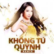 Nghe nhạc hot Khổng Tú Quỳnh Remix 2015 mới