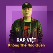 Tải bài hát online Rap Việt Không Thể Nào Quên hot