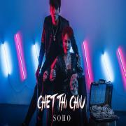 Tải nhạc online Chết Thì Chịu (Single) mới nhất