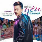 Tải bài hát Mp3 Mình Yêu Từ Bao Giờ Remix (Single) chất lượng cao