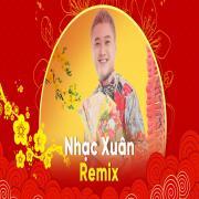 Tải nhạc hot Nhạc Xuân Remix mới
