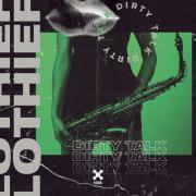 Download nhạc hay Dirty Talk (Single) về điện thoại