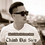 Download nhạc hot Đâu Chỉ Riêng Em Cover Remix (Single) miễn phí