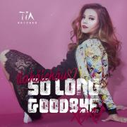Download nhạc mới So Long Goodbye (Single) Mp3