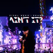 "Download nhạc Ain""t It (Single) hay nhất"