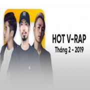 Tải nhạc hay Nhạc V-Rap Hot Tháng 02/2019 hot