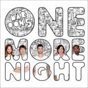Tải bài hát One More Night (Remixes EP) miễn phí