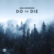 Tải nhạc hot Do Or Die (Single) trực tuyến