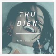 Nghe nhạc mới Thu Điên (Single) về điện thoại