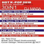 Nghe nhạc hay HOT K-POP 2010 Special Mashup Part 1 trực tuyến