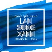 Nghe nhạc mới Bảng Xếp Hạng Làn Sóng Xanh Tháng 12/2015 trực tuyến