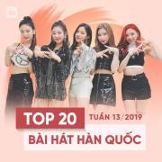 Download nhạc Top 20 Bài Hát Hàn Quốc Tuần 13/2019 hay online