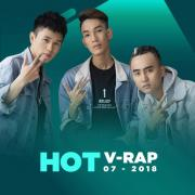 Tải nhạc Mp3 Nhạc V-Rap Hot Tháng 07/2018 mới online