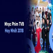 Download nhạc hot Tuyển Tập Nhạc Phim TVB Hay Nhất 2018 hay nhất