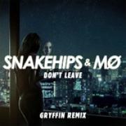 "Tải nhạc online Don""t Leave (Gryffin Remix) (Single) miễn phí"