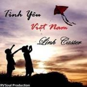 Nghe nhạc mới Tình Yêu Việt Nam (Single) Mp3 hot