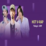Download nhạc mới Nhạc V-Rap Hot Tháng 06/2019 Mp3