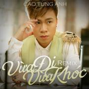 Download nhạc online Vừa Đi Vừa Khóc (Remix) Mp3 hot